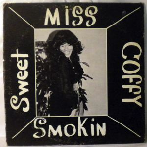 COFFY MATHERS - Sweet miss coffy smokin - LP