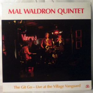 MAL WALDRON QUINTET - The Git Go - Live At The Village Vanguard - LP
