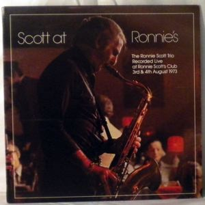 THE RONNIE SCOTT TRIO - Scott At Ronnie's - LP