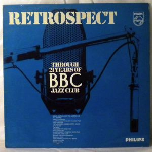 VARIOUS - Retrospect Through 21 Years Of BBC Jazz Club - LP