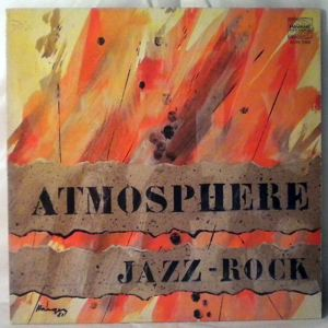ATMOSPHERE - Jazz-Rock - LP