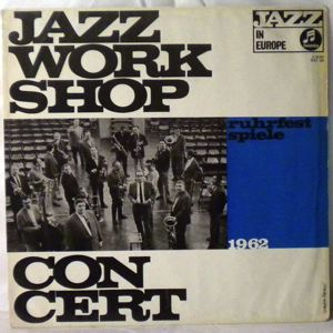 VARIOUS - Jazz Workshop Concert 1962 - LP