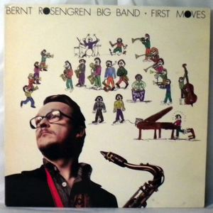 BERNT ROSENGREN BIG BAND - First Moves - LP
