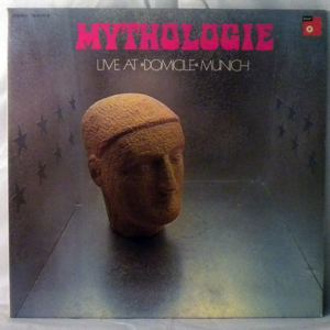 MYTHOLOGIE - Live At Domicile Munich - LP