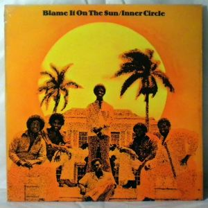 INNER CIRCLE - Blame it on the sun - LP