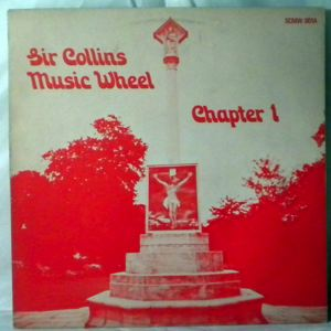 SIR COLLINS MUSIC WHEEL - Chapter 1 - LP