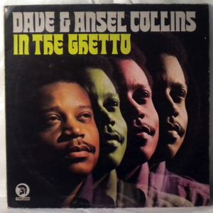 DAVE & ANSEL COLLINS - In the ghetto - LP