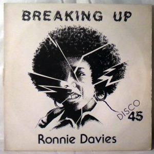 RONNIE DAVIES - Breaking up - 12 inch 45 rpm