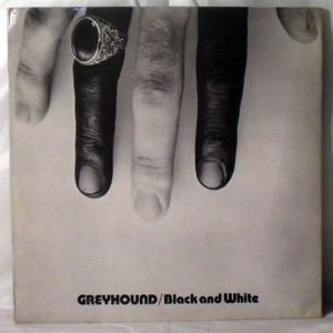 GREYHOUND - Black and white - LP