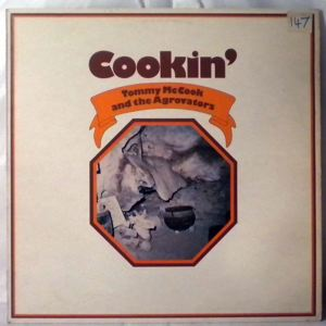 TOMMY MCCOOK AND THE AGROVATORS - Cookin' - LP
