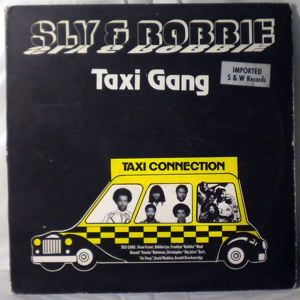 SLY & ROBBIE - Taxi gang - LP