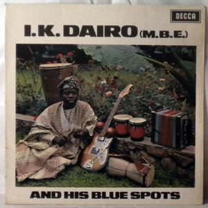 I.K. DAIRO & HIS BLUE SPOTS - Same - LP