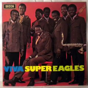SUPER EAGLES - Viva Super Eagles - LP