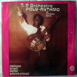 T.P. ORCHESTRE POLY-RYTHMO DE COTONOU - Same - LP