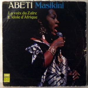 ABETI MAZIKINI - La voix du Zaire l'idole d'Afrique - LP