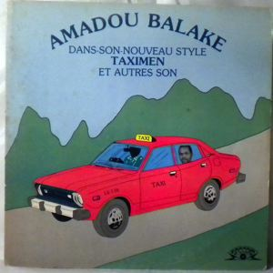 AMADOU BALAKE - Taximen - LP