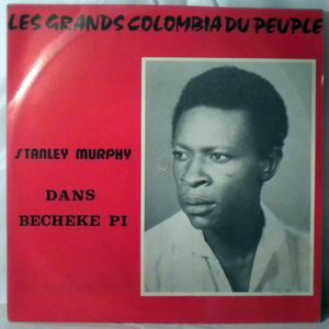 STANLEY MURPHY - Becheke pi - LP