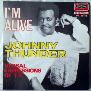 JOHNNY THUNDER - I'm alive - 7inch x 1