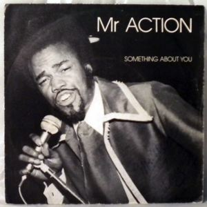 MR ACTION - Something about you - LP