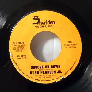 DUNN PEARSON JR - Groove on down - 7inch (SP)