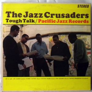 THE JAZZ CRUSADERS - Tough Talk - LP