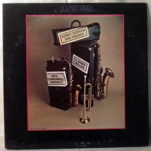 KENNY DORHAM - & Friends Featuring Cannonball Adderley - LP