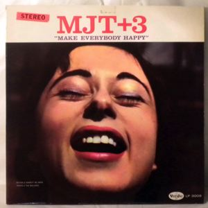 MJT + 3 - Make Everybody Happy - LP