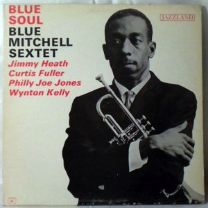 BLUE MITCHELL SEXTET - Blue Soul - LP