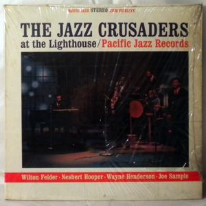 THE JAZZ CRUSADERS - At The Lighthouse - LP