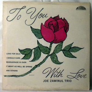 JOE ZAWINUL TRIO - To You With Love - LP
