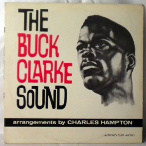 BUCK CLARKE - The Buck Clarke Sound - LP