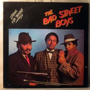 THE BAD STREET BOYS - Looking for trouble - LP