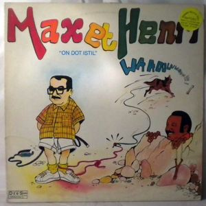 MAX ET HENRI - On Dot Istill - LP