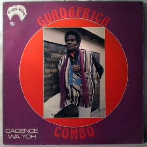 GUADAFRICA COMBO - Cadence wa yoh - LP