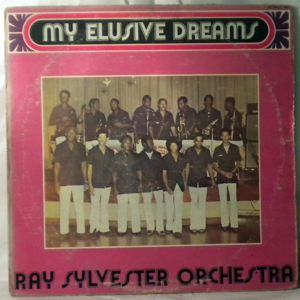 RAY SILVERSTER ORCHESTRA - My elusive dreams - LP