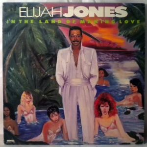 ELIJAH JONES - In the land of making love - LP