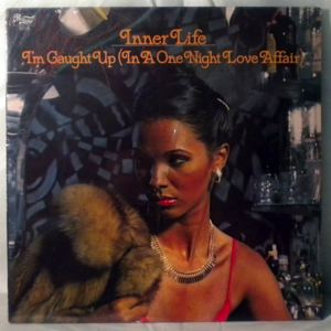 INNER LIFE - I'm caught up in one night love affair - LP