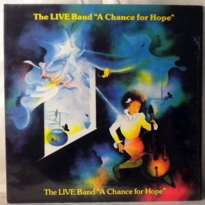 THE LIVE BAND - A chance for hope - 33T