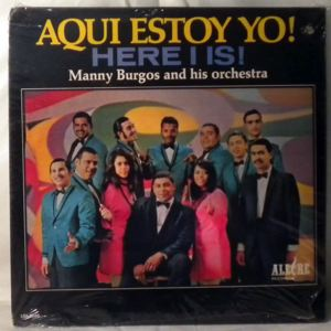 MANNY BURGOS - Aqui Estoy Yo! - LP