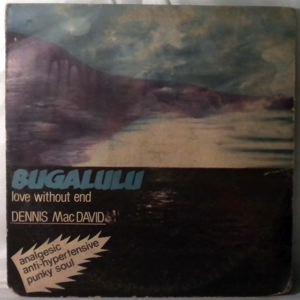 DENNIS MAC DAVID - Bugalulu - LP