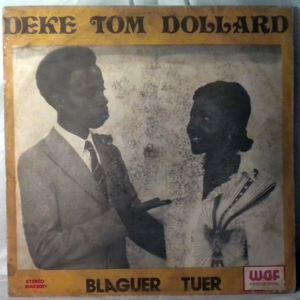 DEKE TOM DOLLARD - Blaguer tuer - 33T