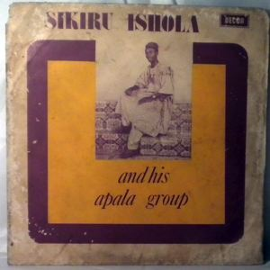 SIKIRU ISHOLA AND HIS APALA GROUP - Same - LP