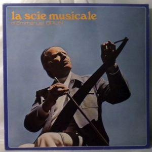 EMMANUEL BRUN - La Scie Musicale - LP