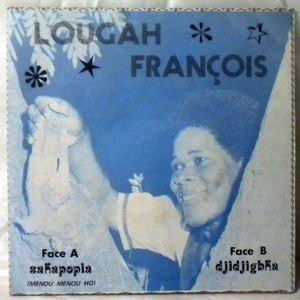 LOUGAH FRANOIS - Sahapopia/Djidjigbha - 7inch (SP)