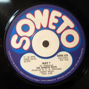 THE SOWETO BOYS - Wat? / Smiley - 45T (SP 2 titres)