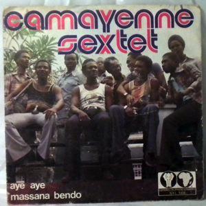 CAMAYENNE SEXTET - Aye aye / Massana bendo - 7inch (SP)