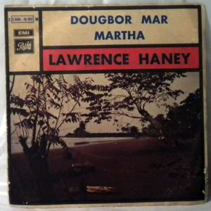 LAWRENCE HANEY - Dougbor mar / Martha - 7inch (SP)