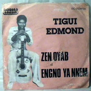 TIGUI EDMOND - Zen Oyab/Engno Ya Nnem - 7inch (SP)