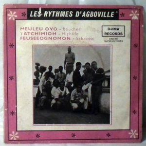 LES RYTHMES D'AGBOVILLE - Meuleu ovo - 7inch (SP)