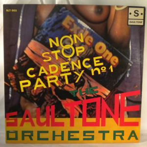 THE SAULTONE ORCHESTRA - Non stop Cadence party - LP